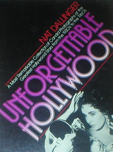 9780688024758: Unforgettable Hollywood