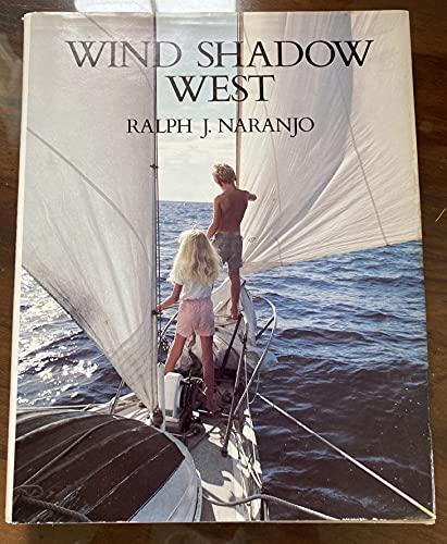 Wind Shadow West: Naranjo, Ralph