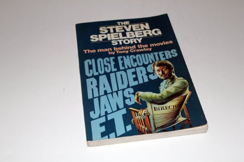 9780688025106: The Steven Spielberg Story: The Man Behind the Movies