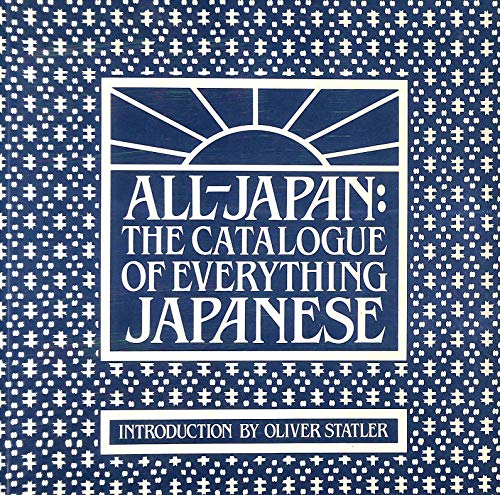 All-Japan: The Catalogue of Everything Japanese: Dalby, Liz, Peter Grilli, David Hughes, Christine ...