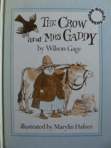 The crow and Mrs. Gaddy (Greenwillow read-alone books): Gage, Wilson