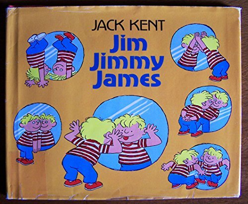 9780688025410: Jim Jimmy James
