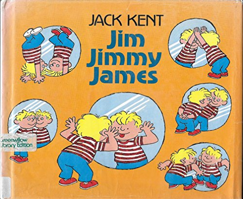 9780688025427: Jim Jimmy James