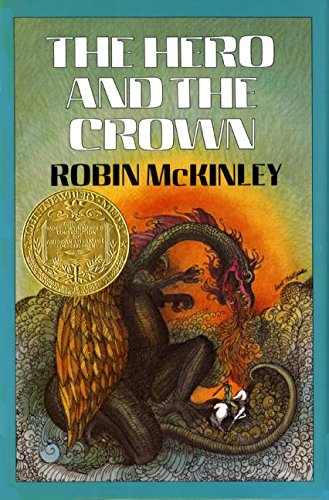 The Hero and the Crown: Robin McKinley