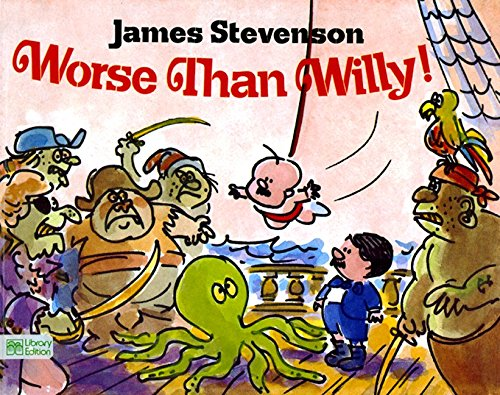 9780688025977: Worse Than Willy!