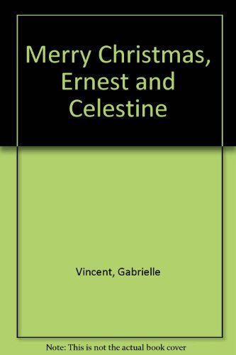 9780688026059: Merry Christmas, Ernest and Celestine