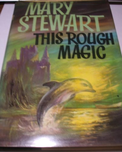This Rough Magic: Stewart, Mary