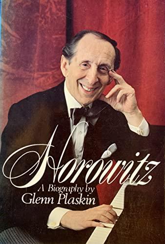 Horowitz: A Biography of Vladimir Horowitz: Plaskin, Glenn