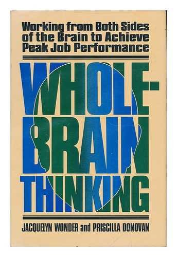 9780688026653: Whole Brain Thinking: Working from Both Sides of the Brain to Achieve Peak Job Performance