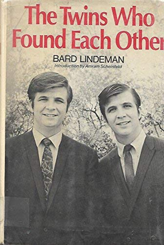 The Twins Who Found Each Other.: Lindeman, Bard.