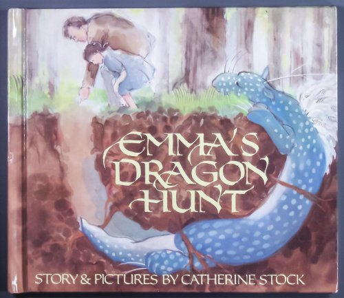 Emma's Dragon Hunt (0688026966) by Catherine Stock