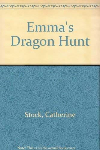 9780688026981: Emma's Dragon Hunt