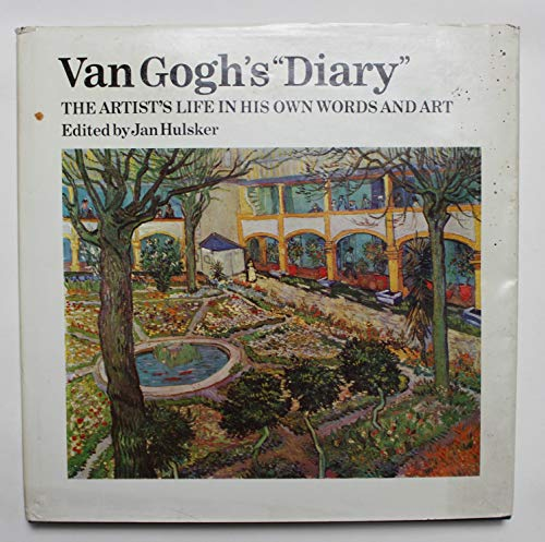 9780688027056: Van Gogh's 'Diary': The Artist's Life in His Own Words and Art
