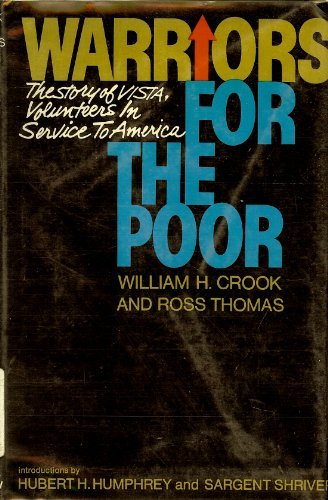 9780688027292: Warriors for the Poor: The Story of Vista, Volunteers in Service to America,