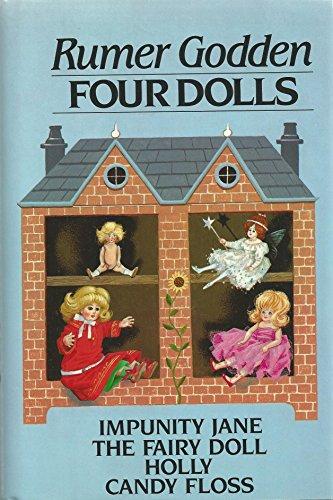 Four Dolls: Impunity Jane, The Fairy Doll,: Godden, Rummer
