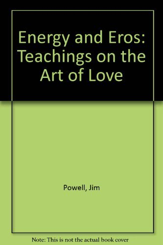9780688028114: Energy and Eros: Teachings on the Art of Love