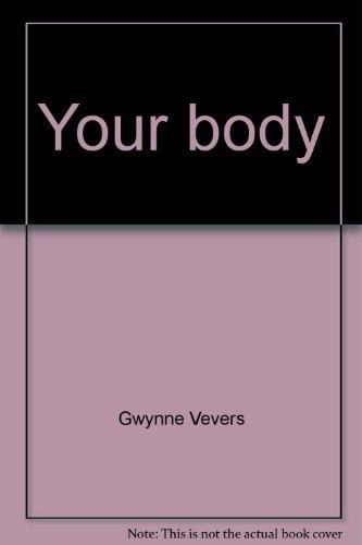 Your body: Vevers, Gwynne