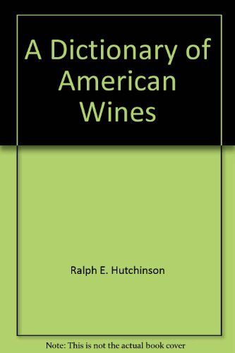 A dictionary of American wines