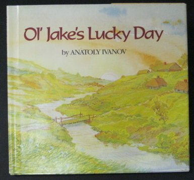 9780688028664: Ol' Jake's lucky day