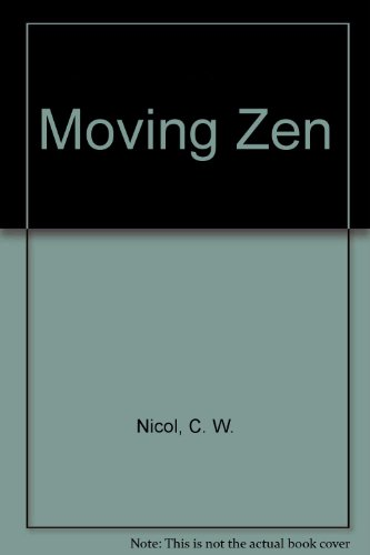 9780688028718: Moving Zen: Karate as a way to gentleness