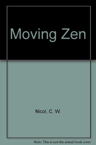 9780688028718: Moving Zen