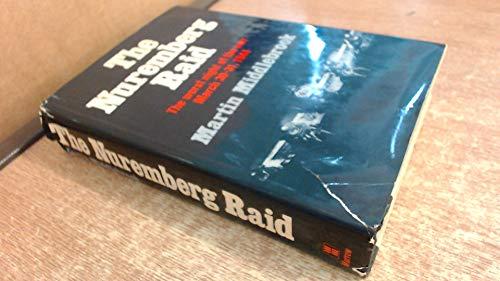9780688028732: The Nuremberg Raid