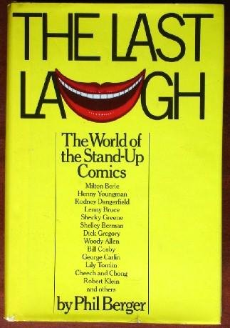 9780688028886: The last laugh: The world of the stand-up comics