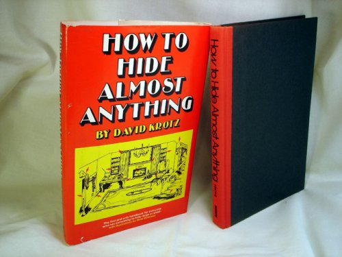 9780688028947: How To Hide Almost Anything