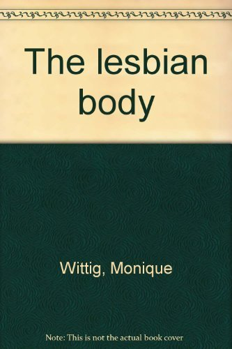 9780688029005: The lesbian body