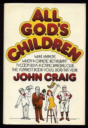 All G.O.D.'s children: John Craig