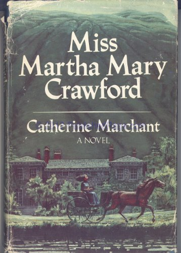 Miss Martha Mary Crawford: Catherine Marchant