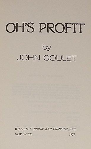 Oh's profit: Goulet, John