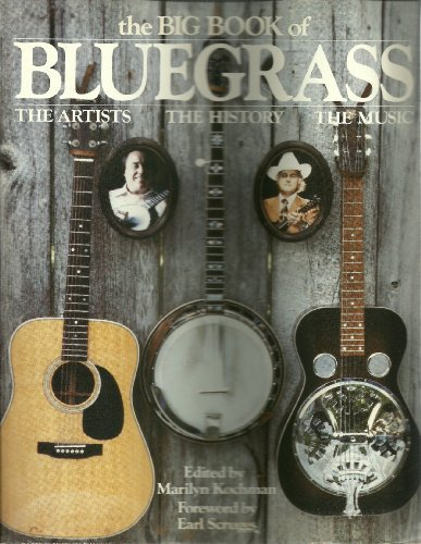 9780688029425: The Big Book of Blue Grass: The Artists, the History, the Music