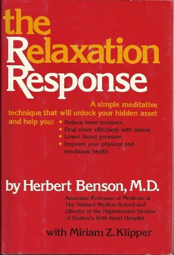 9780688029555: The Relaxation Response