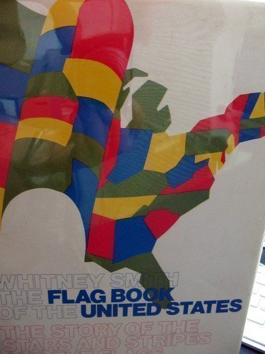 9780688029777: The Flag Book of the United States