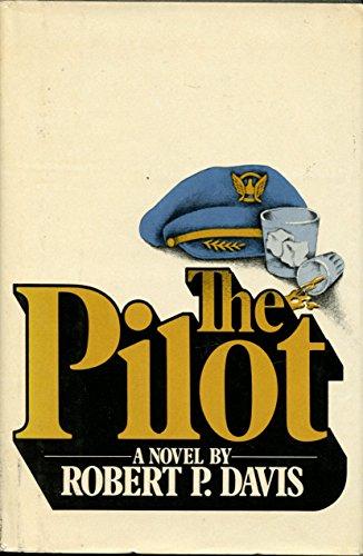 9780688029852: The pilot