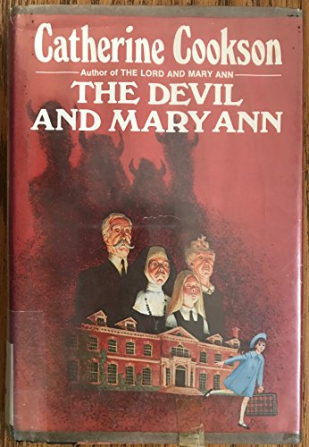 The Devil and Mary Ann: Cookson, Catherine