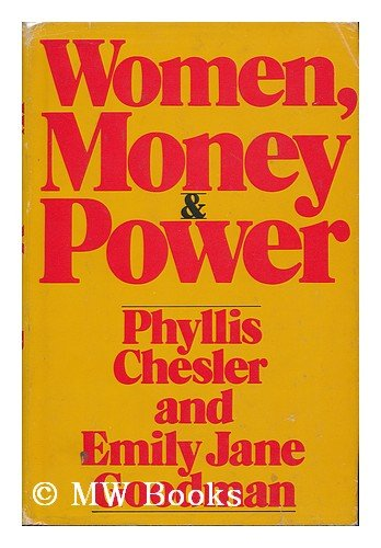 Women, Money and Power: Phyllis Chesler