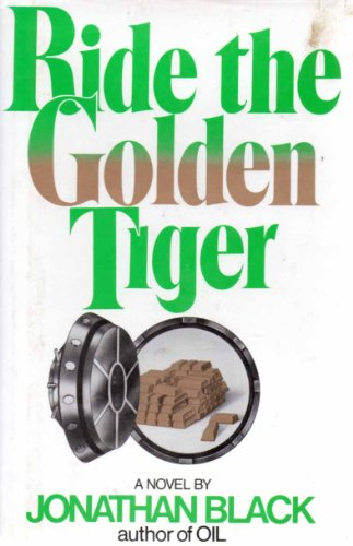 Ride the golden tiger: Black, Jonathan