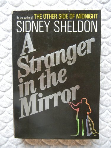 A Stranger in the Mirror: Sheldon, Sidney