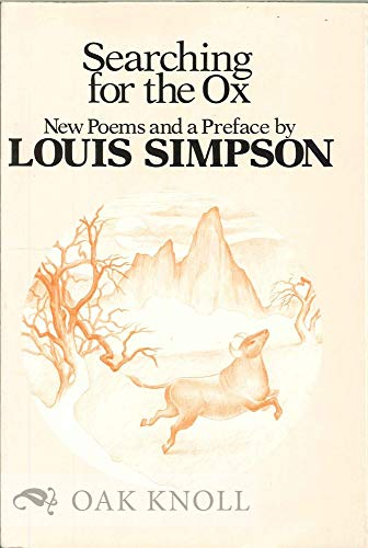 Searching for the Ox: Poems (Signed): Simpson, Louis