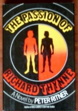 9780688030100: The passion of Richard Thynne
