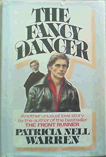9780688030223: The Fancy Dancer: A Novel