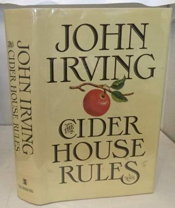 The Cider House Rules - 1st Edition/1st Printing
