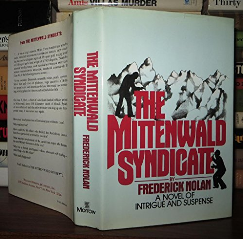 9780688030414: The Mittenwald Syndicate by Frederick W. Nolan