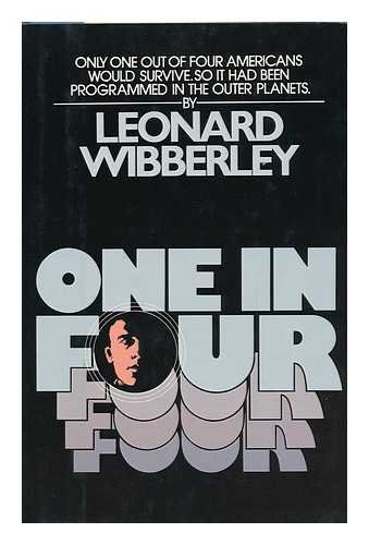 One in Four (0688030483) by Wibberley, Leonard