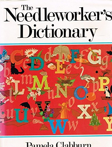 9780688030544: The Needleworker's Dictionary