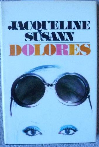 9780688030575: Jacqueline Susann's Dolores