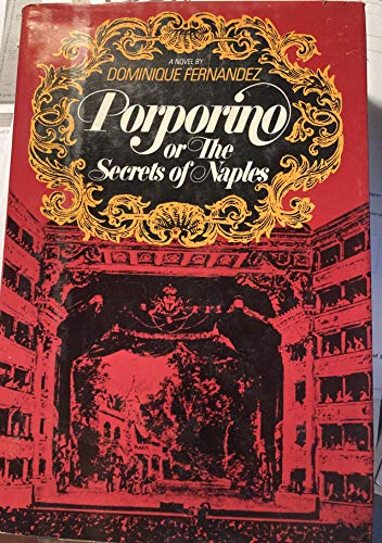 9780688030582: Porporino: Or, The secrets of Naples