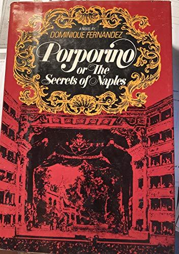 9780688030582: Porporino: Or, The secrets of Naples